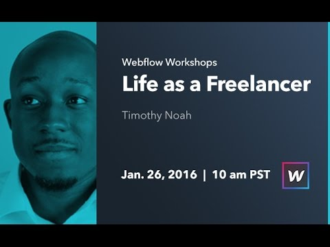 Webflow Workshop #28: Life as a Freelancer with Timothy Noah