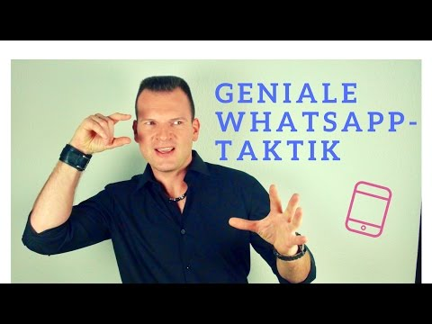 Wie Du dem Mann den Verstand raubst - Whatsapp Taktik