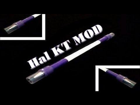 Hướng dẫn làm MOD (Bút quay) – Hal KT MOD (Fake) – Seiryuu