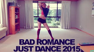 Bad Romance (Extreme) - Just Dance 2015 - Full Gameplay