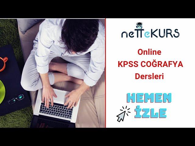 KPSS Coğrafya - Türkiye'de Nüfus ve Yerleşme / nettekurs.com Online KPSS Kursu
