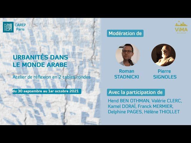 ViMA | Atelier Urbanités dans le monde arabe (2/2)