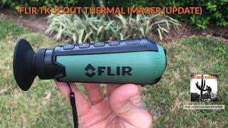 Flir Scout TK Thermal Imager (2019 Update)