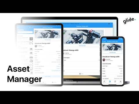 Asset Manager App by Glide   Equipment, Assets, Users & Locations