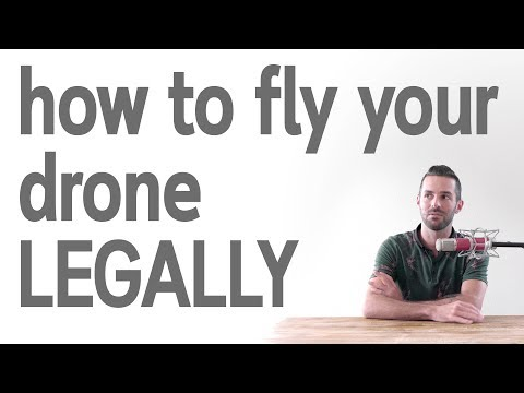 How To Fly Your Drone Legally