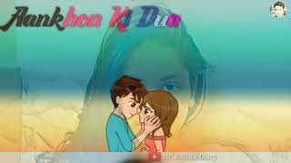 💝 main sajda karun hai khuda sa tu aankhon ki dua... 💝💝 whatsapp status 💝💝