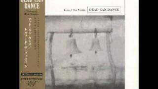 Dead Can Dance - Don't Fade Away