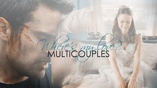 Where's My Love? | Multicouples