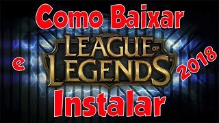 Como Baixar e Instalar League of Legends (LoL) No Pc - Completo -  PT:BR