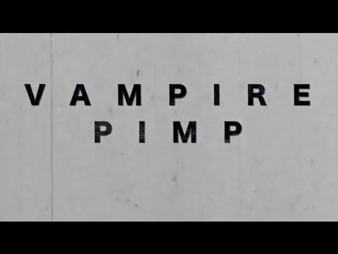 DJJEDTHVSLOTH - Vampire Pimp [Music Video]