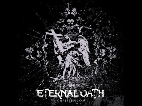 "Eternal Oath ""Christendom (Paradise Lost Cover)"""