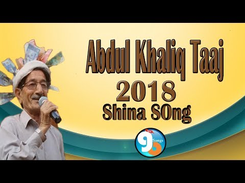 Shina New Song 2018 Abdul Khaliq Taaj Presented  Gb New Songs