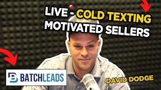 LIVE - Cold Texting Motivated Sellers | Real Estate Investing | SMS Marketing | Lead Generation