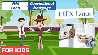 FHA Loan vs Conventional Mortgage: Easy Peasy Finance for Kids and Beginners