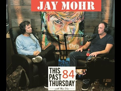 This Past Thursday #84: Jay Mohr