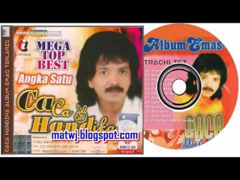 Caca Handika   Full Album    Lagu Dangdut Lawas Terpopuler dan Terbaik   Lagu Tembang Kenangan