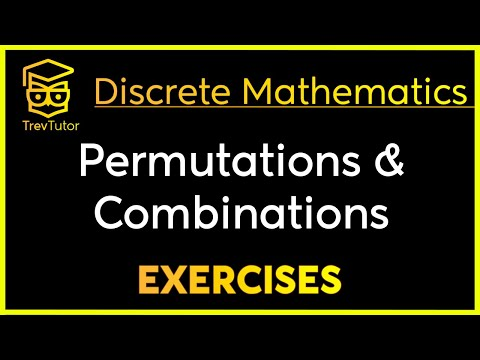 [Discrete Math 1] Permutations and Combinations Examples 2