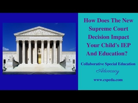 How Does The New Supreme Court Decision Impact Your Child's IEP And Education?