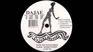 dajae u got me up cajmere s underground goodies mix