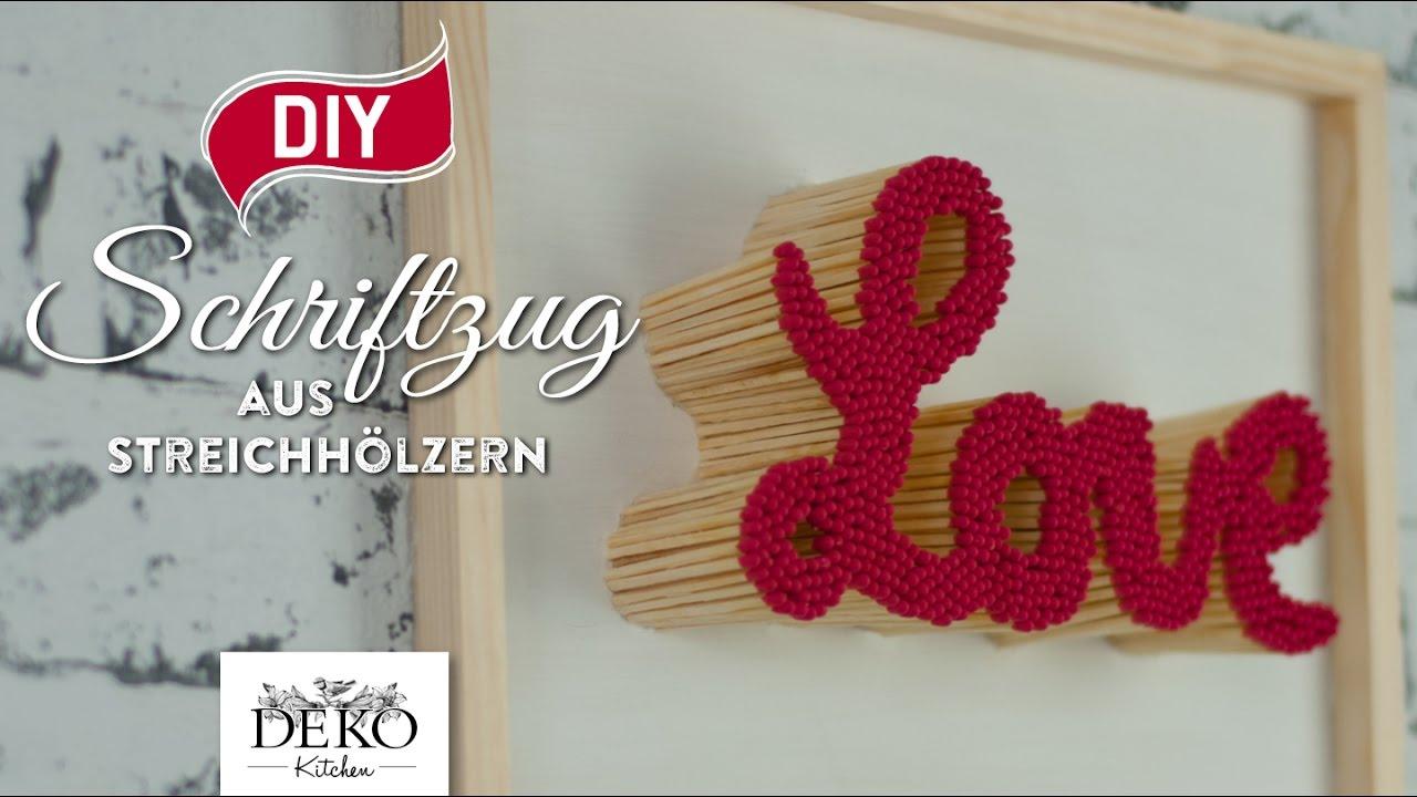 Diy Valentinstag Geschenk Schriftzug Aus Streichholzern How To