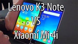 lenovo k3 note vs xiaomi mi 4i comparison