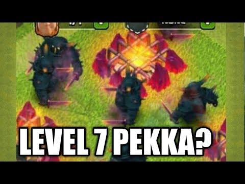 NEW LEVEL 7 PEKKA UPDATE?  || CLASH OF CLANS