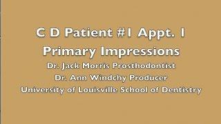 video 4 c d pt 1 appt 1 primary or diagnostic impressions for complete dentures