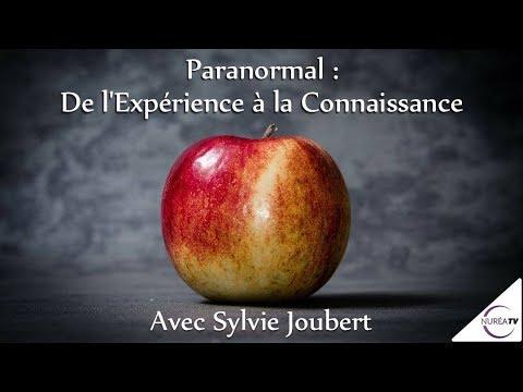 « Paranormal : De l'Expérience à la Connaissance » avec Sylvie Joubert - NURÉA TV