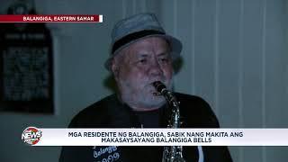 News Patrol: Mga residente ng Balangiga, sabik nang makita ang Balangiga Bells
