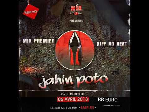 mix premier feat kiff no beat - jahin poto