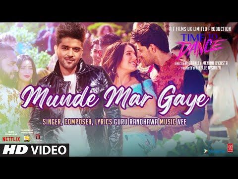 Time To Dance: Munde Mar Gaye | Guru Randhawa | Vee | Sooraj Pancholi, Isabelle Kaif