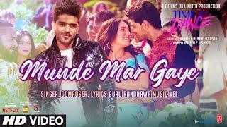 Munde Mar Gaye (Time To Dance) Guru Randhawa Mp3 Song Download