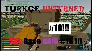 Türkçe Unturned Sky Base Raid #18 !!!