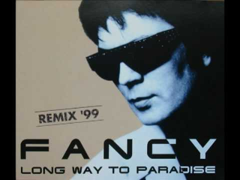 Fancy - Long Way To Paradise (Remix '99)