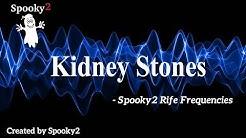 Kidney Stones - Spooky2 Rife Frequencies