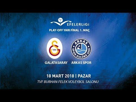 2017-2018 / Efeler Ligi Play-OFF 1. Maç / Galatasaray HDI Sigorta 1 - 3 Arkas Spor