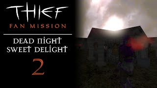 Thief Fan Mission: Let's Play Dead Night Sweet Delight - 2 - Marzipan Mascarpone Meringue Madness