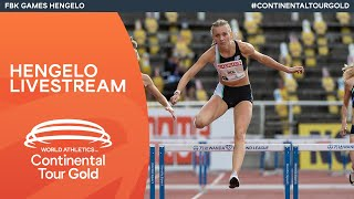 World Athletics Continental Tour Gold – FBK Games Hengelo   Livestream