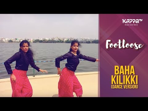 Baha Kilikki(Dance Version) - Shilpa, Saranya - Footloose - Kappa TV