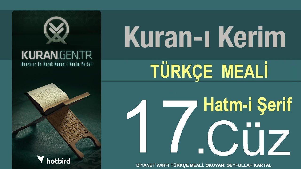 Türkçe Kurani Kerim Meali, 17 Cüz, Diyanet işleri vakfı meali, Hatim, Kuran.gen.tr