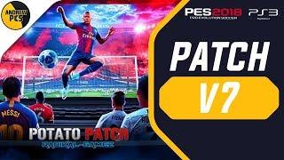 POTATO PATCH V7 | PES 2018 PS3 || MEJOR PARCHE ACTUALIZADO AL 2019