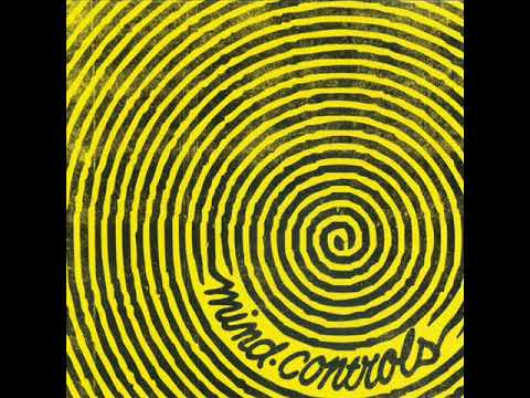 Mind Controls - Mind Controls (Full Album)