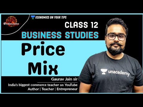 Price Mix | Marketing Management | Class 12 | Business Studies | Gaurav Jain | video 39