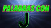 15 Sílabas Ja Je Ji Jo Ju Syllables With J Youtube
