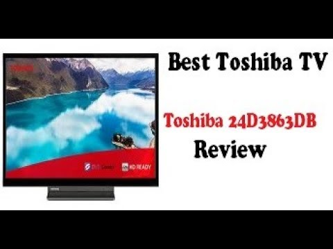 Toshiba 24D3863DB : Best Cheapest Toshiba TV 2019 : REVIEW : Amazon No. 1 Seller