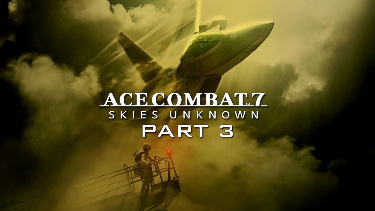 WOOF! | Ace Combat 7 Part 3