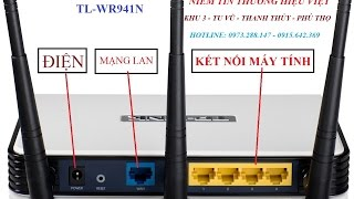 Hướng Dẫn Cài Đặt Wifi TPlink 3 Râu - TL-WR941N