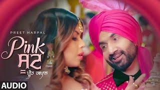 Preet Harpal: Pink Suit (Full Audio Song) Ikwinder Singh | Latest Punjabi Songs 2019