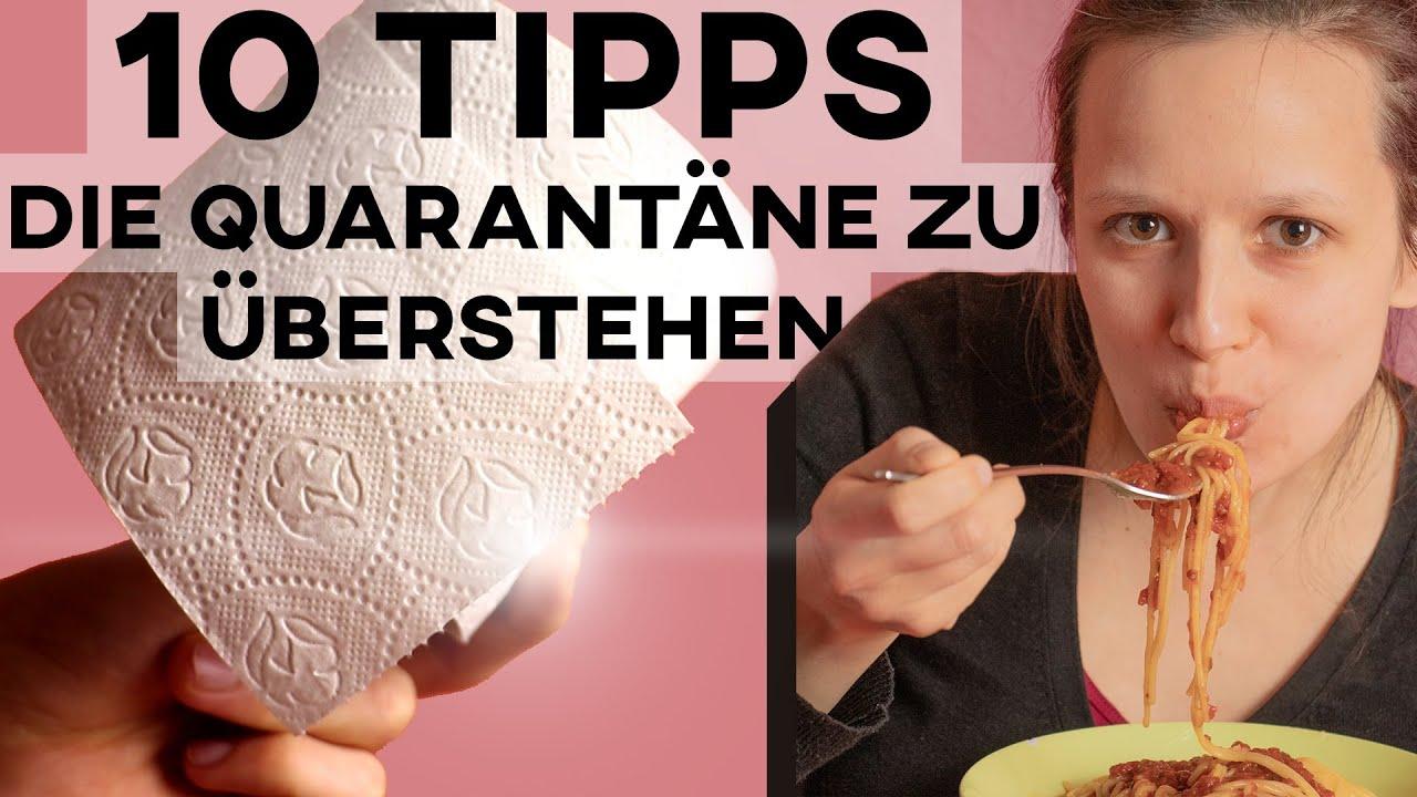 10 Tipps die Quarantäne allein zu überstehen