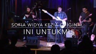 Sofia Widya Kezia Ini Untukmu original.mp3